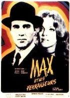 Max a rváči (Max et les ferrailleurs)