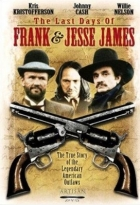 Poslední dny Jesseho Jamese (The Last Days of Frank and Jesse James)