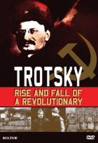 Trockij: Vzostup a pád revolucionára