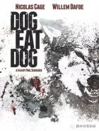 Prokletý kšeft (Dog Eat Dog)