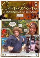 Caramuro, Znovuobjevení Brazílie (Caramuru - A Invenção do Brasil)