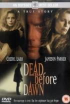 Smrt před svítáním (Dead Before Dawn)