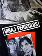 Nebezpečná zatáčka (Viraj Periculos)