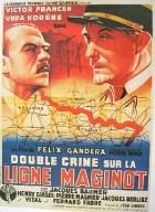 Dvojí zločin na Maginotově linii (Double crime sur la ligne Maginot)