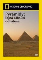 Pyramidy: Tajná zákoutí odhalena (Pyramids: Secret Chambers Revealed)