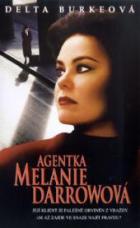 Agentka Melanie Darrowová (Melanie Darrow)