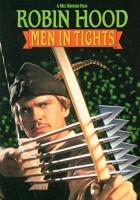 Bláznivý příběh Robina Hooda (Robin Hood - Men In Tights)