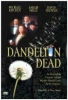 Smrt pampeliškám (Dandelion Dead)