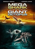 Megažralok vs. obří chobotnice (Mega Shark vs Giant Octopus)