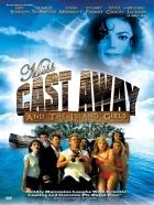 Miss trosečnice (Miss Cast Away / Silly Movie 2)