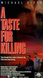 Chuť zabíjet (A Taste for Killing)