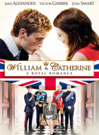 William & Catherine: A Royal Romance (William & Kate: Royal Romance)