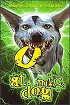 Pes zabiják (The Atomic Dog)