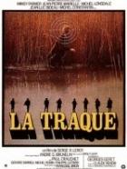 Jako štvaná zvěř (La Traque)