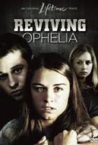 Nebezpečná láska (Reviving Ophelia)