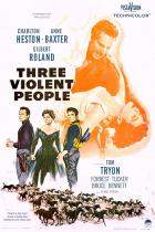 Tři násilníci (Three Violent People)
