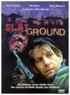Vražedné území (Slayground)