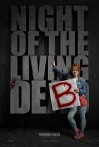 Deb a noc oživlých mrtvol (Night of Living Deb)