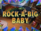 Action League Now!!: Rock-A-Big-Baby