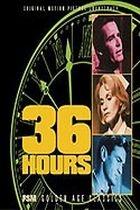 36 hodin (36 Hours)
