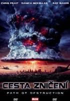 Cesta zničení (Path of Destruction)