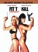 Zrozeny k zabíjení (Fit to Kill)