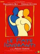 Falešné vztahy (Le fate ignoranti)