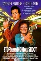 Stůj, nebo maminka vystřelí! (Stop! Or My Mom Will Shoot)