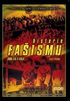 Historie fašismu (The Story of Fascism)