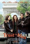 Nevěřte mužům (Trust the Man)