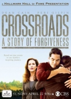 Křižovatka: Příběh o odpuštění (Crossroads: A Story of Forgiveness)