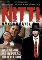 Nitti - Neústupný (Frank Nitti: The Enforcer)
