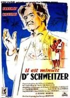 Doktor Schweitzer (Il est minuit, docteur Schweitzer)