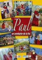 Pavel - dobrodruh víry (Paul un aventurier de la foi)