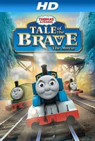 Lokomotiva Tomáš: Příběh hrdiny (Thomas & Friends: Tale of the Brave)