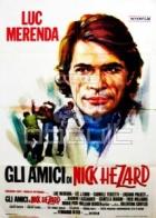 Gli amici di Nick Hezard