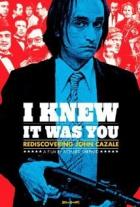 Já vím, žes to byl ty: John Cazale známý, neznámý (I Knew It Was You: Rediscovering John Cazale)