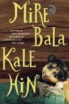 Mire Bala Kale Hin – Romské pohádky (Mire Bala Kale Hin – tarinoita matkan takaa)