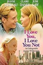 Mám tě rád, nemám tě rád (I Love You, I Love You Not)