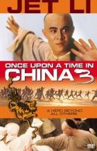 Tenkrát v Číně 3 (Wong Fei Hung ji saam: Si wong jaang ba)