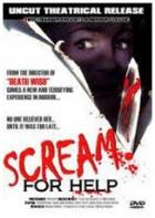 Volání o pomoc (Scream for Help)