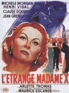 Záhadná paní X (L'étrange Madame X)