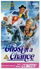 Duchem proti své vůli (Ghost of a Chance)