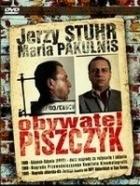 Občan Piščik (Obywatel Piszczyk)