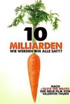 10 miliard – co máte na talíři? (10 Milliarden)