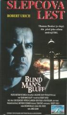Slepcova lest (Blind Man's Bluff)