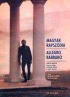 Allegro barbaro (Magyar rapszódia 2.)
