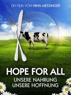 H.O.P.E. Na tom, co jíte, záleží (Hope for All: Unsere Nahrung - unsere Hoffnung)