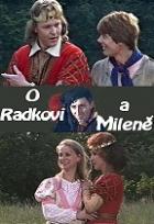 O Radkovi a Mileně