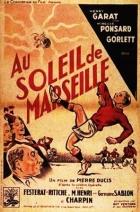 Pod marseillským sluncem (Au soleil de Marseille)